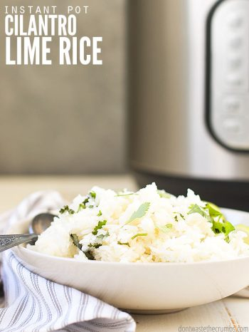 This delicious cilantro lime rice tastes just like Chipotle's rice, only better! The fresh cilantro and citrus add wonderful bright flavor. The best part is that it cooks in only 4 minutes in the Instant Pot! ::dontwastethecrumbs.com