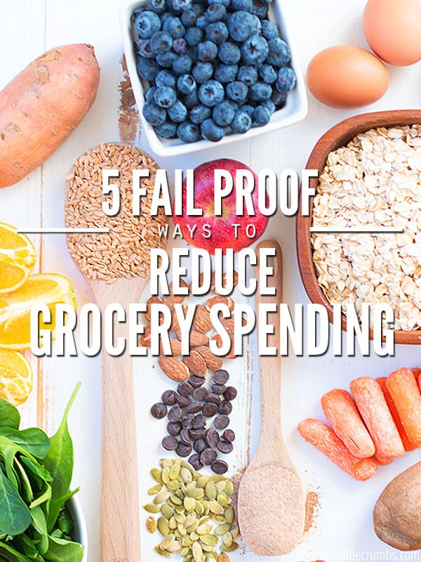 These 5 fail-proof ways to reduce grocery spending are proven methods that work - All you have to do is be willing to try them and you're guaranteed to save money on food! I've been using these methods myself for years and our grocery bill is consistently below $400 a month! :: DontWastetheCrumbs.com