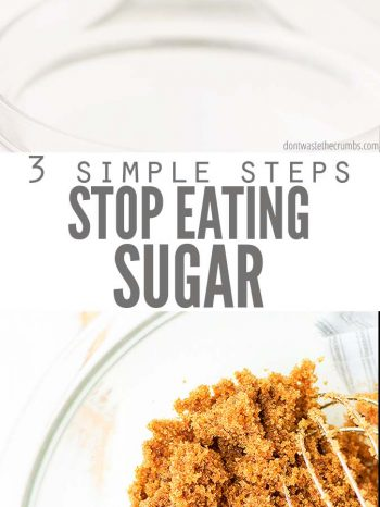 Learn How to Stop Eating Sugar with this tutorial! Here's advice from the trenches on quitting sugar, avoiding cravings, and getting the family on board!