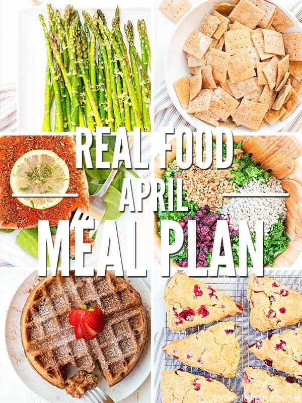 This one month meal plan of Spring Dinner Recipes for April is just what you need! Feed your family healthy meals while cutting costs and saving money. Eating real food on a budget IS possible and it starts with a solid meal plan! :: DontWastetheCrumbs.com