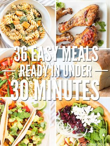 Don't know what to cook for dinner tonight? Here are 36 easy meals you can make in 30 min. or less. Healthy recipes for feeding family, kids, or company. :: DontWastetheCrumbs.com
