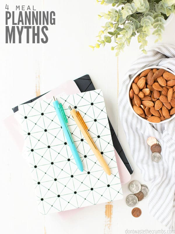 Learn 4 myths about meal planning and how to start simple meal planning with these helpful tips!