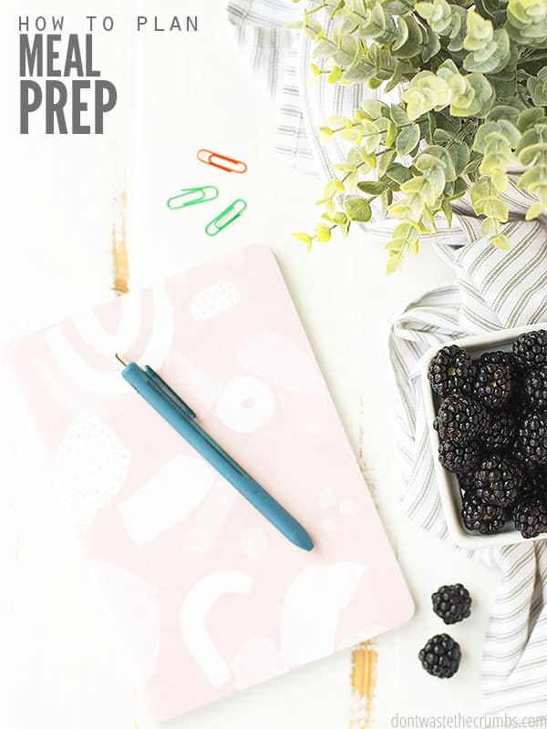 Learn How to Make a Meal Prep List for the week based off of your weekly or monthly meal plan! Helps you stay organized in the kitchen & save time & money! :: DontWastetheCrumbs.com