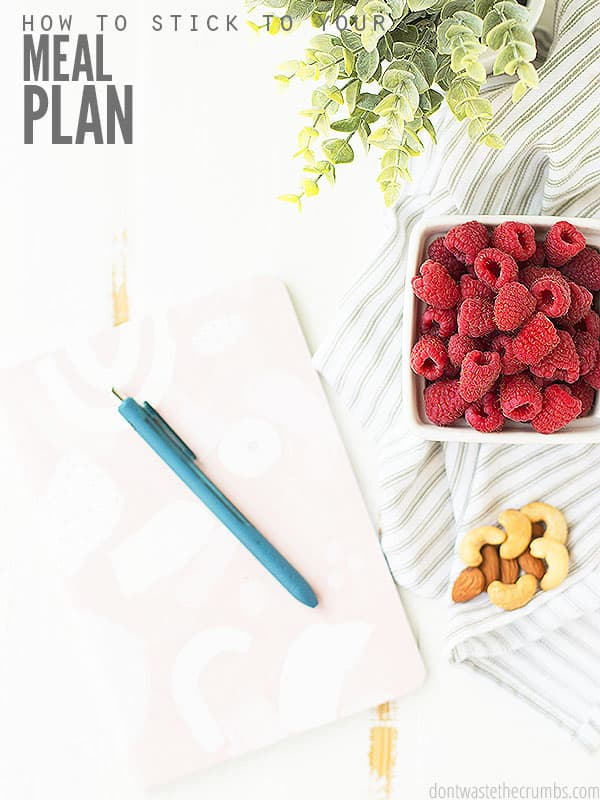 Check out these simple tips for how to stay committed to your meal plan, plus how to prepare well for the week!