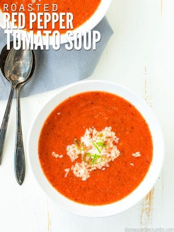 This creamy and healthy roasted red pepper tomato soup recipe from scratch is better than any store-bought soup. Ready in minutes & kids love it! :: DontWastetheCrumbs.com