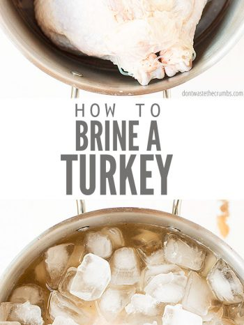 Learn How to Brine a Turkey in 4 easy steps! Plus, pro tips for roasting without overcooking. Makes the most tender, moist, and flavorful turkey! Remember to plan your Thanksgiving Dinner with this holiday menu plan!