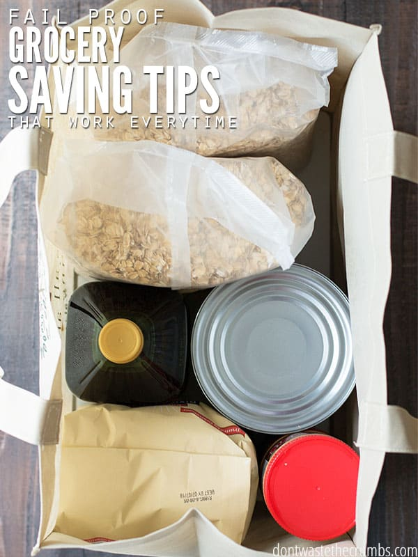"A bag full of bulk grocery items with a text overlay which says ""Fail Proof Grocery Saving Tips That Work Every time."" Buying in bulk is a great time and money saver."