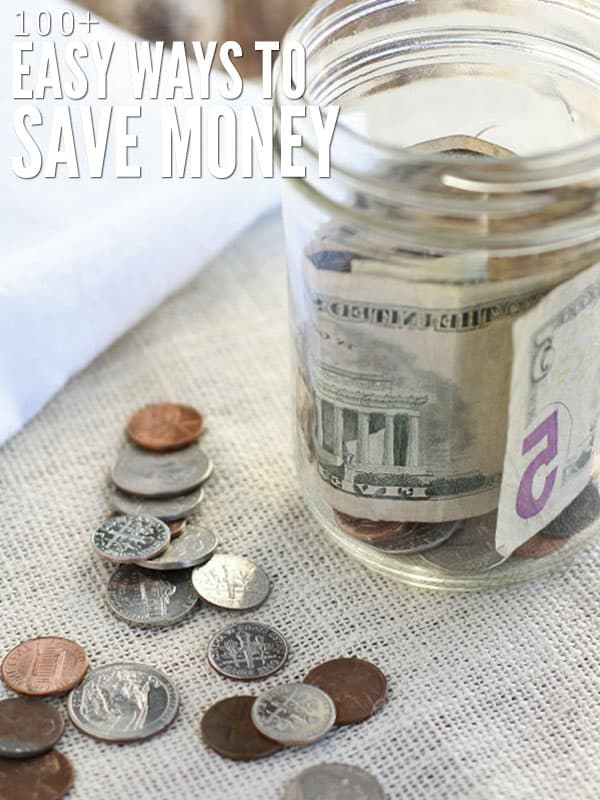 "A jar on a table with paper $5 bills rolled inside. Coins are spread out on the table. The texts says, ""100+ Easy Ways to Save Money."""