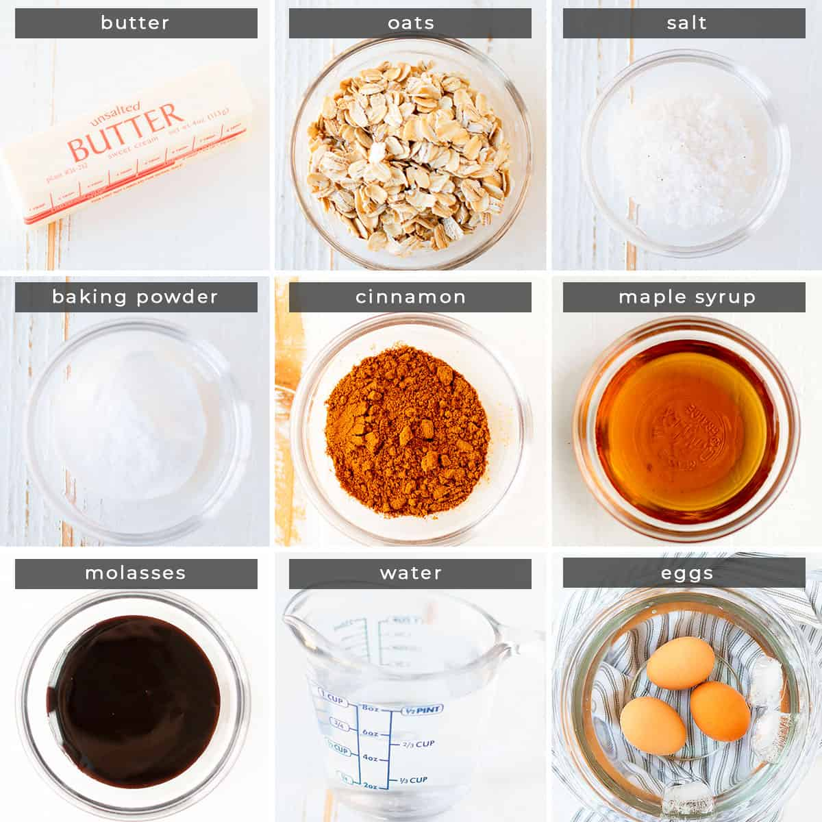 Image containing recipe ingredients butter, oats, salt, baking powder, cinnamon, maple syrup, molasses, water, eggs.