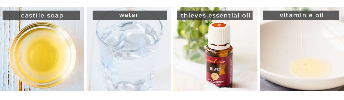 Image containing recipe ingredients castile soap, water, thieves essential oil, and vitamin e oil.
